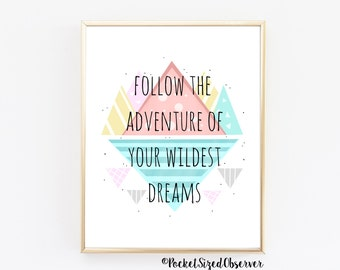 Adventure Print, Geometric Print, Follow Adventure, Home Decor, Bedroom Decor, Abstract Art Print, Modern Art, Motivational Quotes