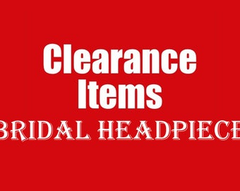 Clearance Wedding Hair Accessories, AS IS bridal headpiece