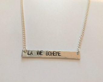 "RENT Inspired Hand-Stamped Necklace - ""La Vie Boheme"""