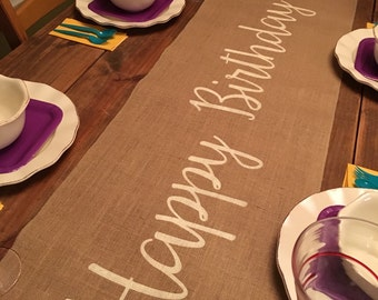 Burlap Table Runner with Happy Birthday - Birthday runner Holiday decorating Home decor Party runner