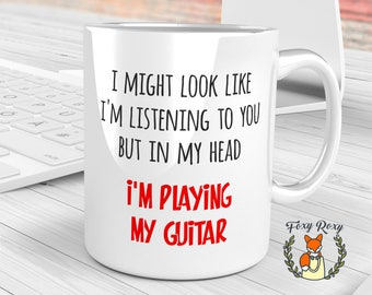 In My Head I'm Playing My Guitar Mug, Guitar Lover Gift, Fathers Day Gift, Gift for Guitarist, Funny Guitar Mug, In My Head, CM-064