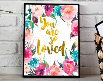 You Are So Loved Nursery Printable, Gold foil, 11x14, 8x10 Watercolor Floral Printable, Flower Print, Mint Gold and Pink, Calligraphy Art