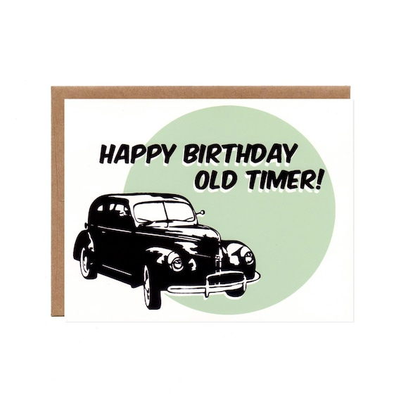 Old Timer Vintage Car Birthday Card Funny Recycled Blank