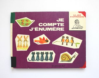 1967 Je Compte J'Enumere Vintage French Children's Book about Counting Kids 1960s