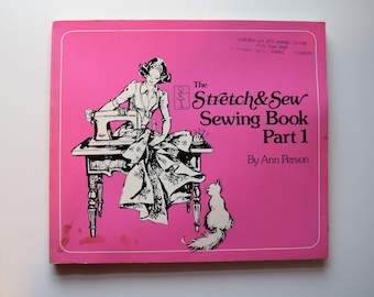 Vintage Stretch & Sew Sewing Book Part 1 by Ann Person