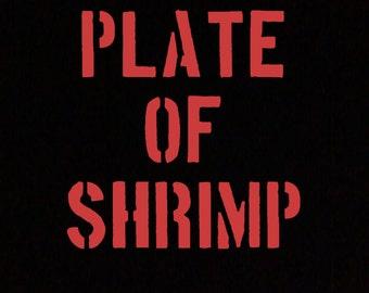 Plate Of Shrimp T-Shirt Repo Man Movie Fan