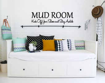 MUD ROOM Kick off Your Shoes and Stay Awhile Vinyl Decal - Bathroom Decor, Mud Room Wall Decal, Mud Room Wall Art, Mud Room Vinyl, 37x11