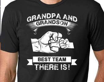 Grandpa and Grandson Best Team - New Grandfather shirt - Grandparents Announcement - Grandpa t shirt - Shirt for Dad tobe Grandpa