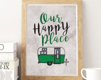 Our Happy Place Camper Print