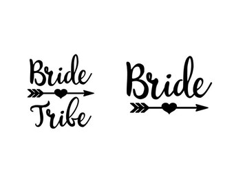 Bride and Bride Tribe with Heart Arrow - Iron-On Decal - Heat Transfer Vinyl DIY - Bridal Shower - Bachelorette - Hen Do Party Shirts - A
