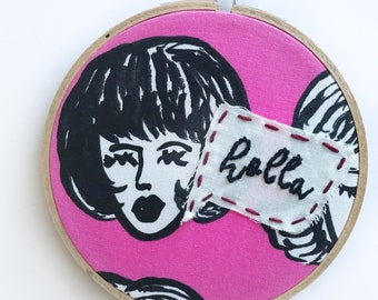 SALE - Bouffant Holla Embroidery Hoop