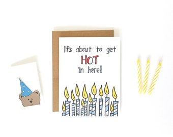 Birthday Card - Friend Birthday Card - Husband Birthday - Boyfriend Birthday - Wife Birthday - Over 40 Card - About To Get Hot