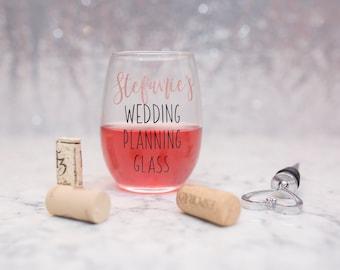 Engagement Gift - Wedding Planning Wine Glass - Bride to be Gift - Bride Wine Glass - Stemless Wine Glass - Wedding Planner -Bride Gift W002
