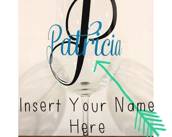 Personalized Name Wine Glass