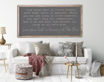 Love grows best in little houses, 24x48, Framed wood sign