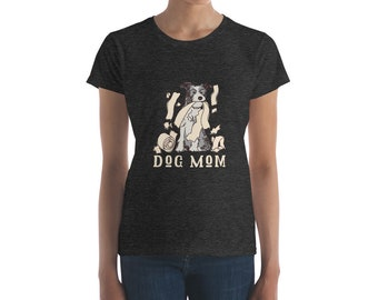 Are you a Dog Mom?  Mother's Day Women's short sleeve T-Shirt by Blue Avocado