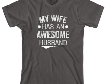 My Wife Has An Awesome Husband Shirt - new daddy, gift for husband - ID: 1979