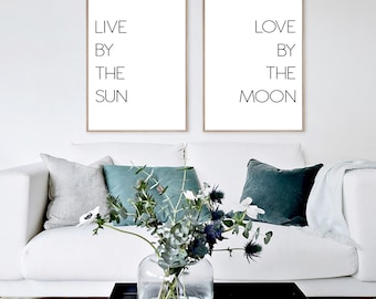 Live By The Sun Love By The Moon, Set Of Two Prints, Above Bed