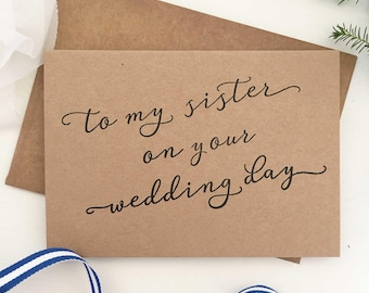 To My Sister On Her Wedding Day, My Sister, Gift, Sister Wedding Gifts, For Sister, of The Bride, Gift For Bride, Wedding Card, Rustic Card