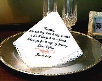Sister of The Bride Handkerchief - Thank you for  SHARING MY JOURNEY -Sister - Maid of Honor - Hankie - Hanky
