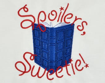 Spoilers, Sweetie! River's journal machine embroidery design 5x7