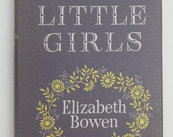 The Little Girls by Elizabeth Bowen, Vintage Book, 1966