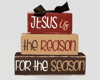 Christmas Jesus Is The Reason For The Season WoodenBlock Shelf Sitter Stack