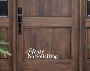 Please no soliciting sign, decal sign,front door sign, no soliciting from door, door decal, vinyl decal, custom decal