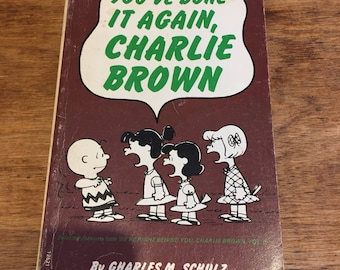 You've done it again, Charlie Brown by Charles M Schulz Peanuts/Snoopy book 1974
