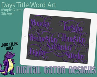 Days of the Week Word Art Titles in Purple Glitter