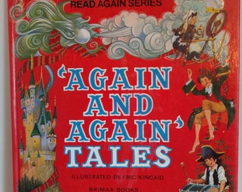 1979 Again and Again Tales Illustrated by Eric Kincaid