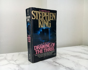 The Drawing of the Three by Stephen King (The Dark Tower II)