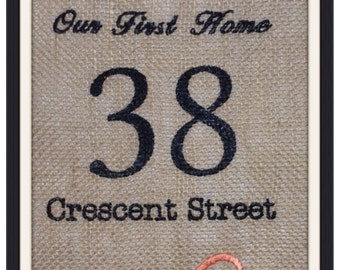 Burlap/Embroidered First Home Wall Hanging.