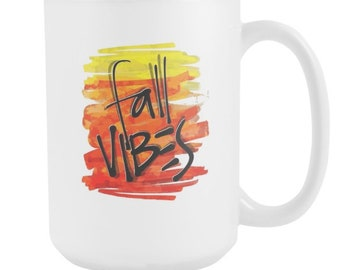 Fall Vibes Autumn Seasonal 15oz Mug
