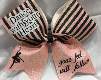 Dance with your heart Your feet will follow - Ballet TEXAS/CHEER LARGE Size Glitter bow