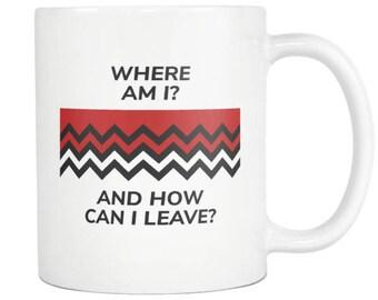 Black Lodge - Where am I? And How Can I leave? - Twin Peaks Coffee Mug