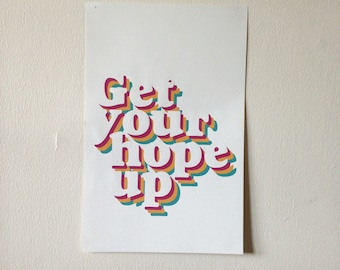 Get Your Hope Up Poster // Don't Series