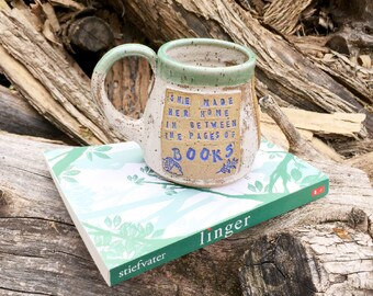 Pottery Mug-She Made Her Home in Between the Pages of Books- Linger-Maggie Stiefvater-Handmade by Daisy Friesen