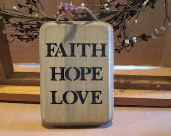 Faith, Hope, Love wooden sign