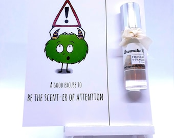 Happy Birthday...A Good Excuse To Be The Scent-er of Attention Card with Perfume