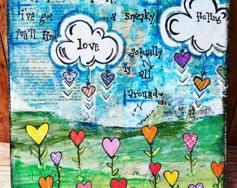 Love is All Around Mixed media Art Print and Art Print on Wood
