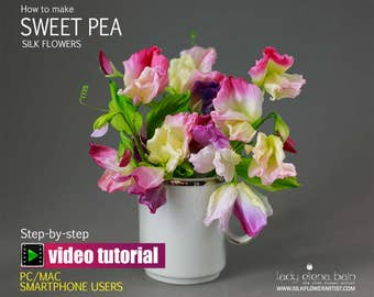 DIY silk flower making - Video tutorial Sweet Pea