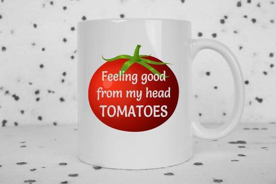Feeling good from my head to my toes puny coffee mug.