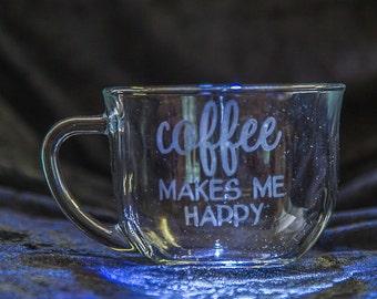 Coffee Makes Me Happy Etched Coffee Mug, 18 oz Coffee Cup, Etched Coffee Cup