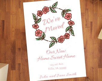 Flower Wreath Custom We've Moved Announcement Printable-New Home Sweet Home-Change Of Address Card-DIY Digital Download