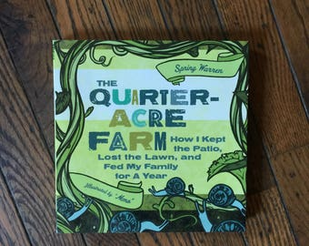 The Quarter Acre Farm Book Spring Warren