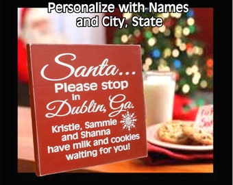 """Christmas Santa Sign personalized with Children's Names and City, State.  """"Santa...milk & cookies waiting for you."""""""