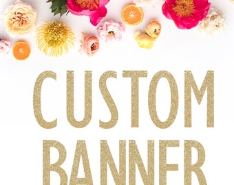Glitter Banner - Birthday Banner - New Years - Garland - Word Banner - Baby Shower - Engagement - Photo Prop - Holiday Decor