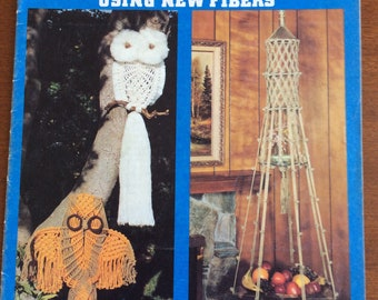 Easily Done Macrame Using New Fibres 1978 Pattern book, 23 pages ,owl wall hangings,