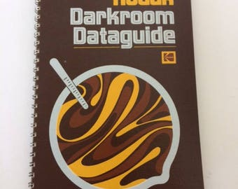 Kodak Darkroom Dataguide for Black & White Photography - 5th Edition - 1974